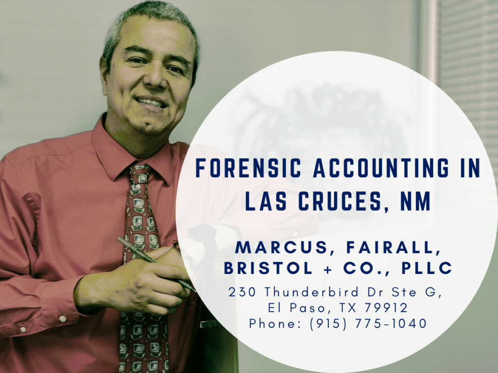 Forensic Accounting in Las Cruces, NM